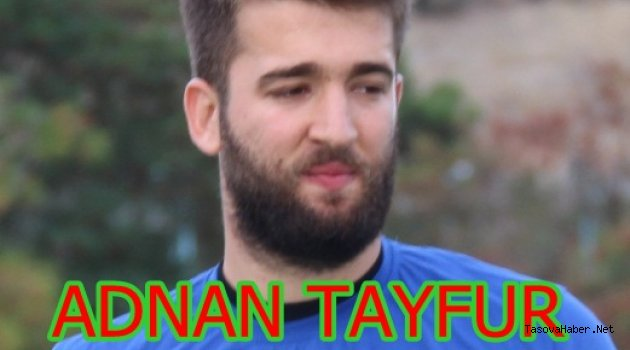 Adnan Tayfur Taşova'da